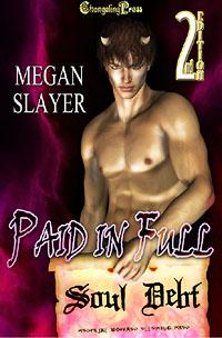 Soul Debt: Paid in Full by Megan  Slayer