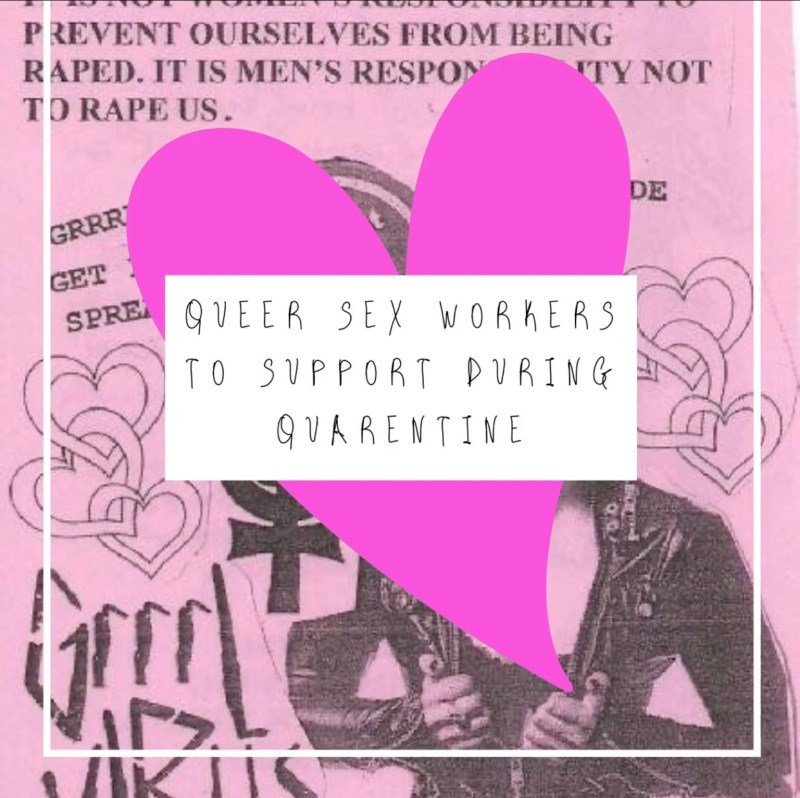 """Pink newspaper background with dark magenta heart emoji on top and a white text box saying """"Queer Sex Workers to Support During Quarantine"""""""