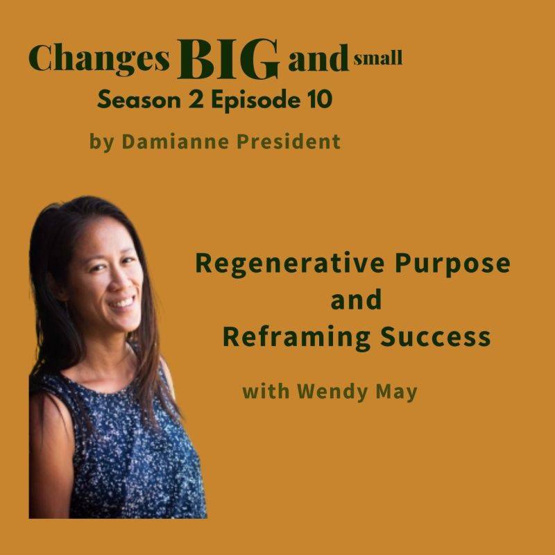 Cover art for Regenerative Purpose with Wendy May podcast cover art