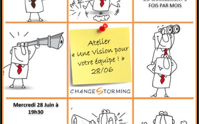 Atelier Changestorming du 28/06 : Une Vision pour votre équipe !