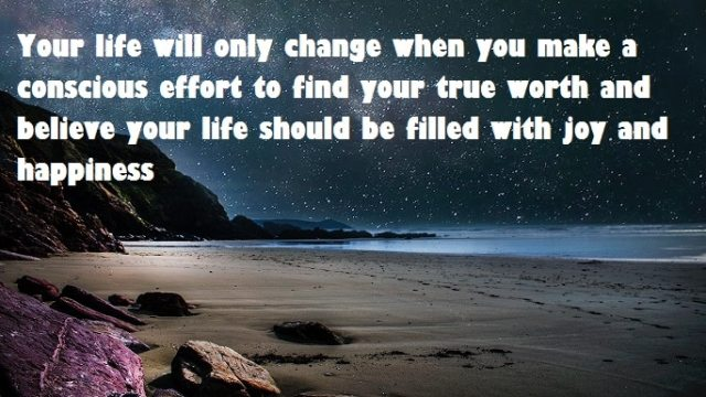 What To Do When You Want To Change Your Life Quote