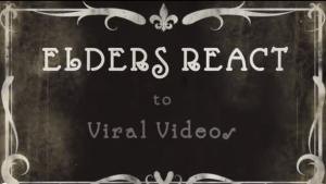 Elders React to Viral Videos