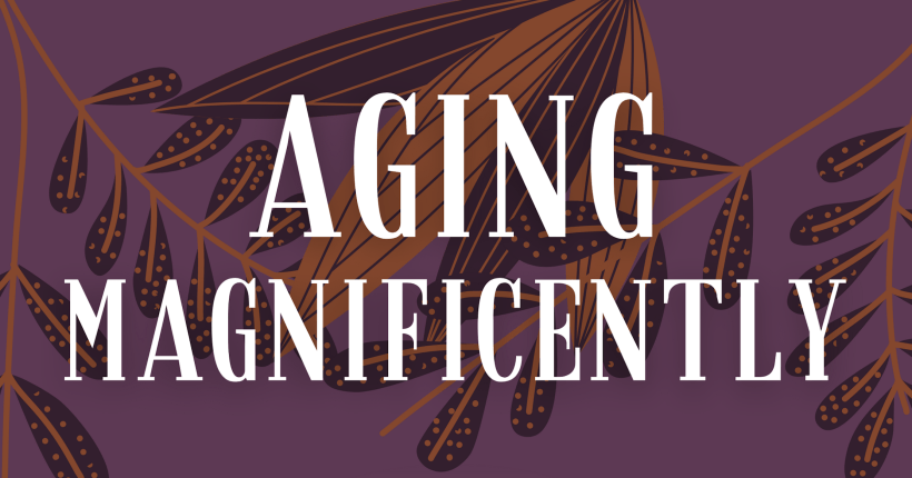 LIVE EVENT: Aging Magnificently Book Club - ChangingAging