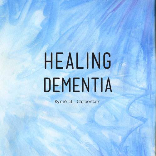 Healing Dementia - Front Cover