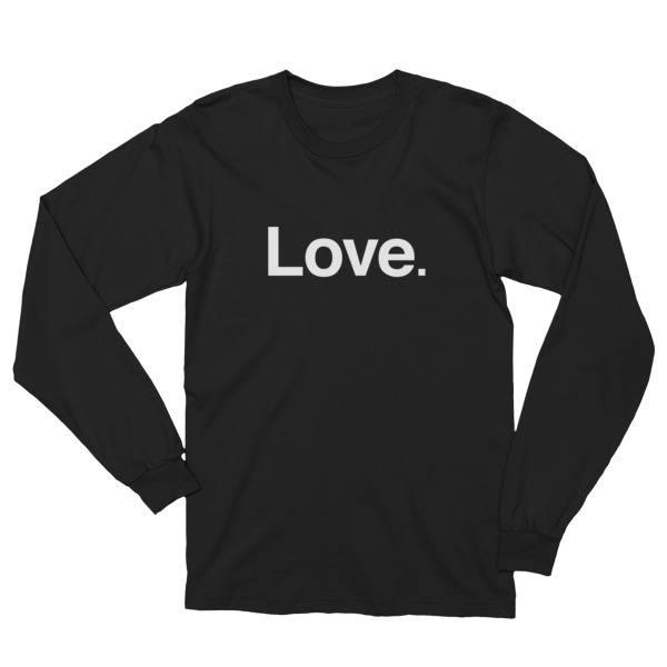 """Love"" Long Sleeve Shirt - ChangingAging 1"