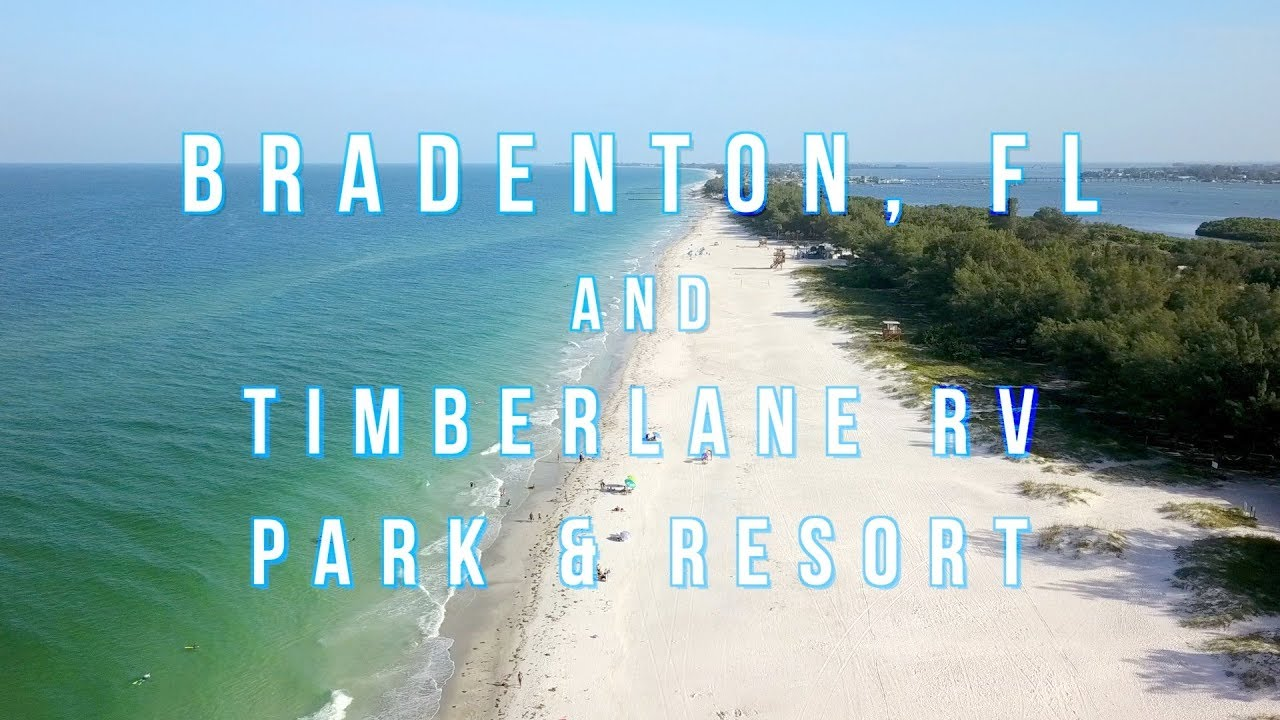 Bradenton Florida Anna Maria Island And Timberlane Rv