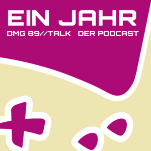 1 Jahr DMG Podcast Geburtstag Special