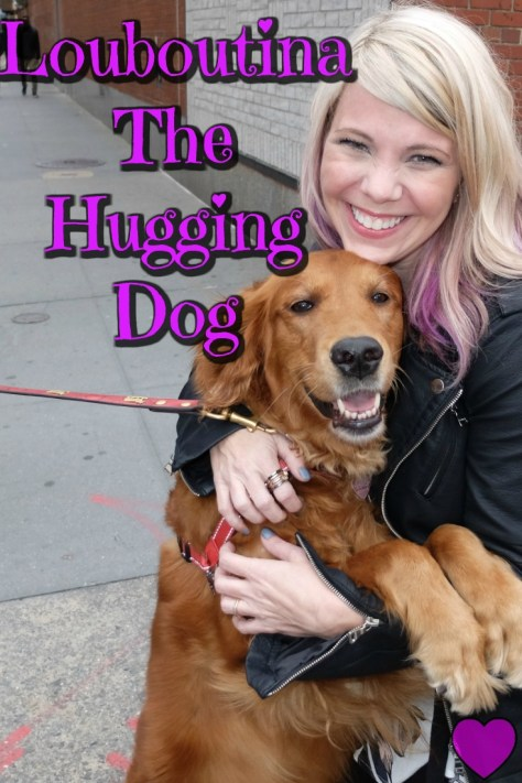 Louboutina The Hugging Dog