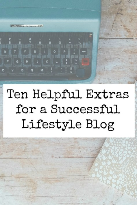 Ten Helpful Extras for a Successful Lifestyle Blog