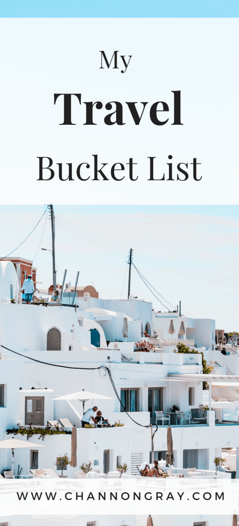 Live life to the absolute max and complete this travel bucket list before you die. It contains top destinations that are a must-see in the world of travel, instagram and blogging - www.channongray.com // heythereChannon #travel