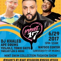 EVENT ALERT: DJ Khaled to Headline First Annual Music, Tech, Fashion & Art Conference, YesJulz and Tonio Skits to Co-Host IMPACT '17 Event