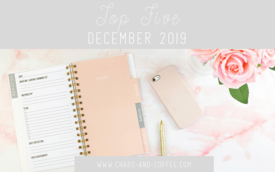 December Top Five | Chaos and Coffee