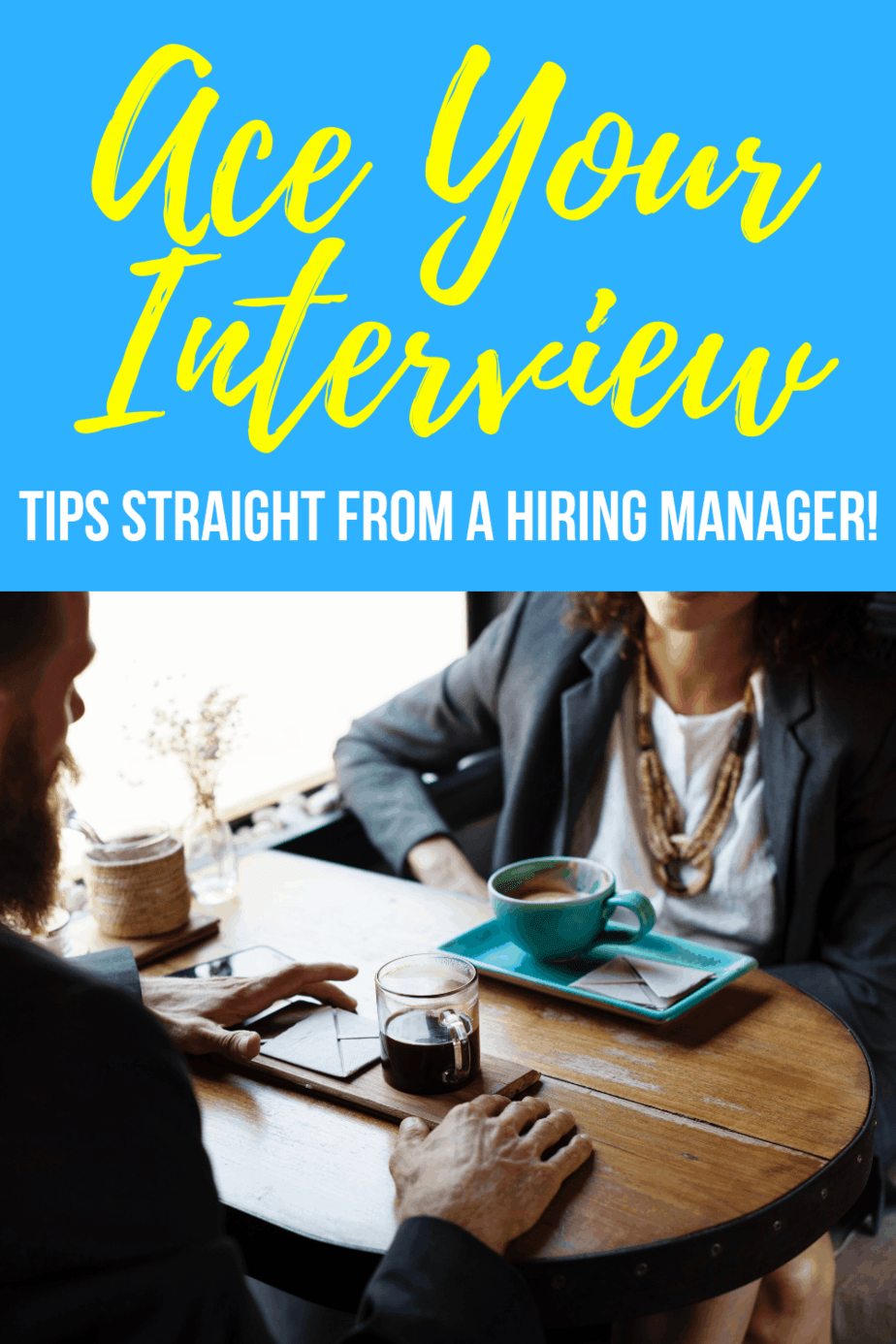Ace Your Interview: Job Hunting Tips Straight From A Hiring Manager - Chaotically Yours