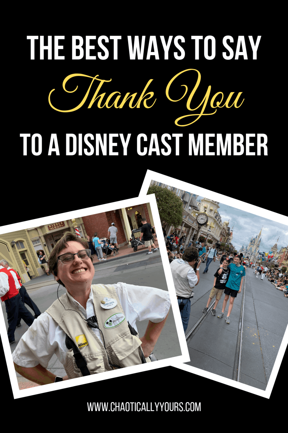 Three Awesome Ways To Thank A Disney Cast Member - Chaotically Yours