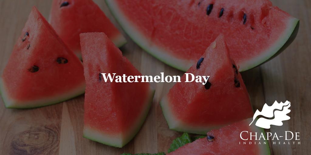 Watermelon Day Chapa-De Indian Health Auburn Grass Valley