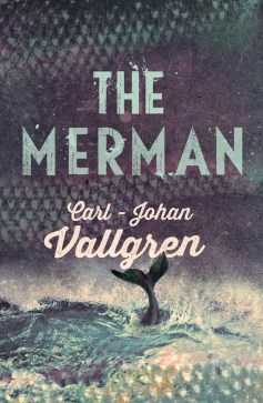 The Merman - Carl-Johan Vallgren