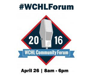 WCHL Community Forum on Tuesday