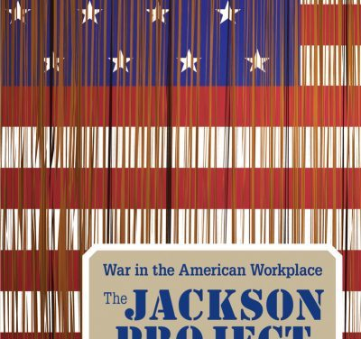 """The Jackson Project"": Longtime Local Labor Organizer Tells (One Of) His Stories"