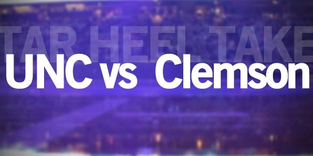 Tar Heel Take: Clemson