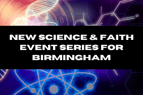 New Funding Award for Birmingham Science and Faith Event Series
