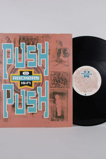 "Rockers HiFi - Push Push - Vinyl 12"" Single -Disc"