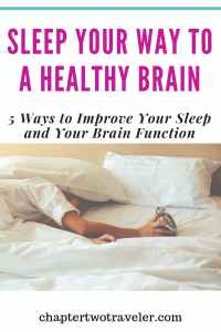 Sleep Your Way to a Healthy Brain