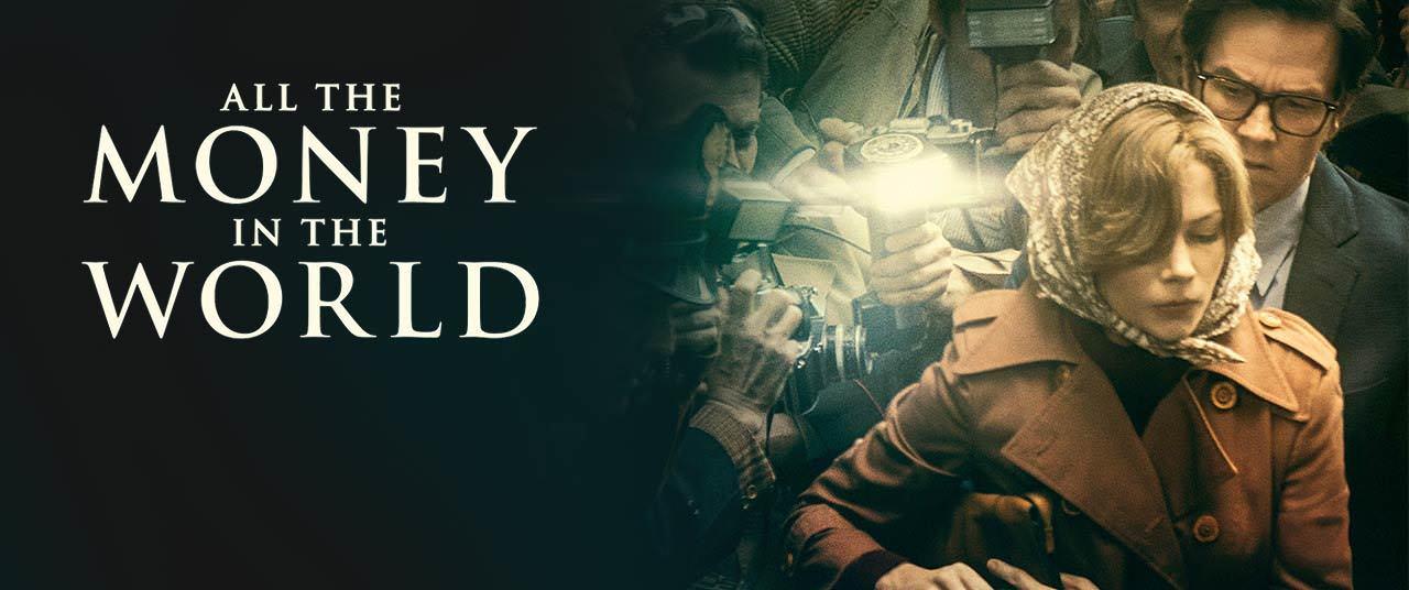 Movie, All the Money in the World(美國) / 金錢世界(台) / 金钱世界(中) / 萬惡金錢(港), 電影海報, 美國, 橫版