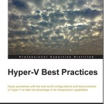 My First Book Reviewed: Hyper-V Best Practices 2012 R2 #HyperV #PacktPub