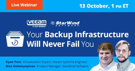 Veeam-StarWind-Your-Backup-Infrastructure-Will-Never-Fail-You_6_October