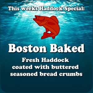 Boston Baked - Fresh Haddock coated with buttered seasoned bread crumbs