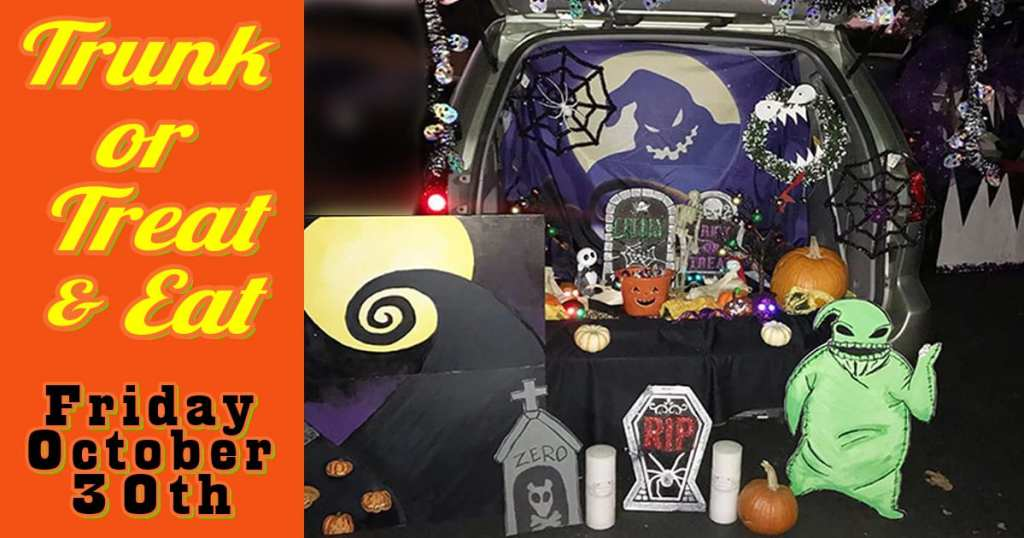 Trunk or Treat and Eat - Fri. Oct 30th