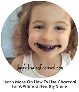 Learn More On How To Use Charcoal For A White & Healthy Smile