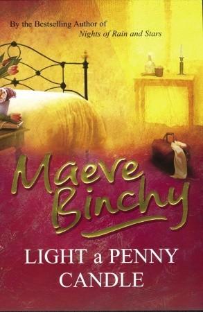 Maeve Binchy Light a Penny Candle Novel