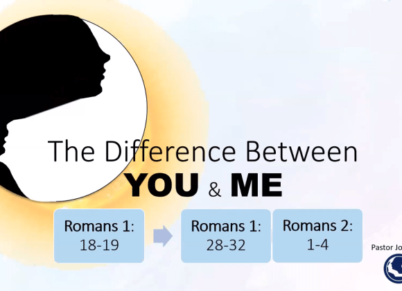 The Difference Between You and Me – Pastor Johnson Hsu