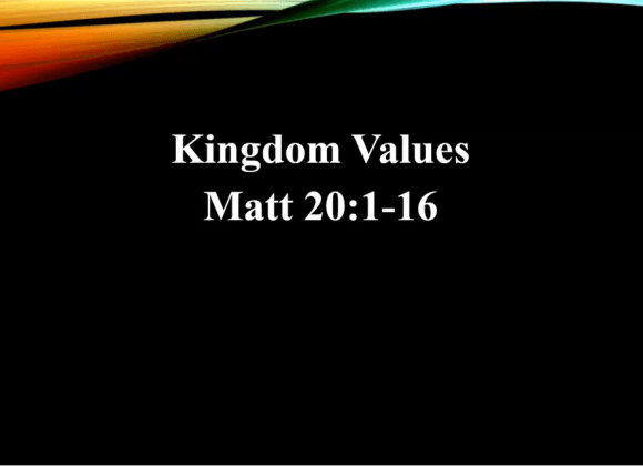 Kingdom Values – Rev. John Chan