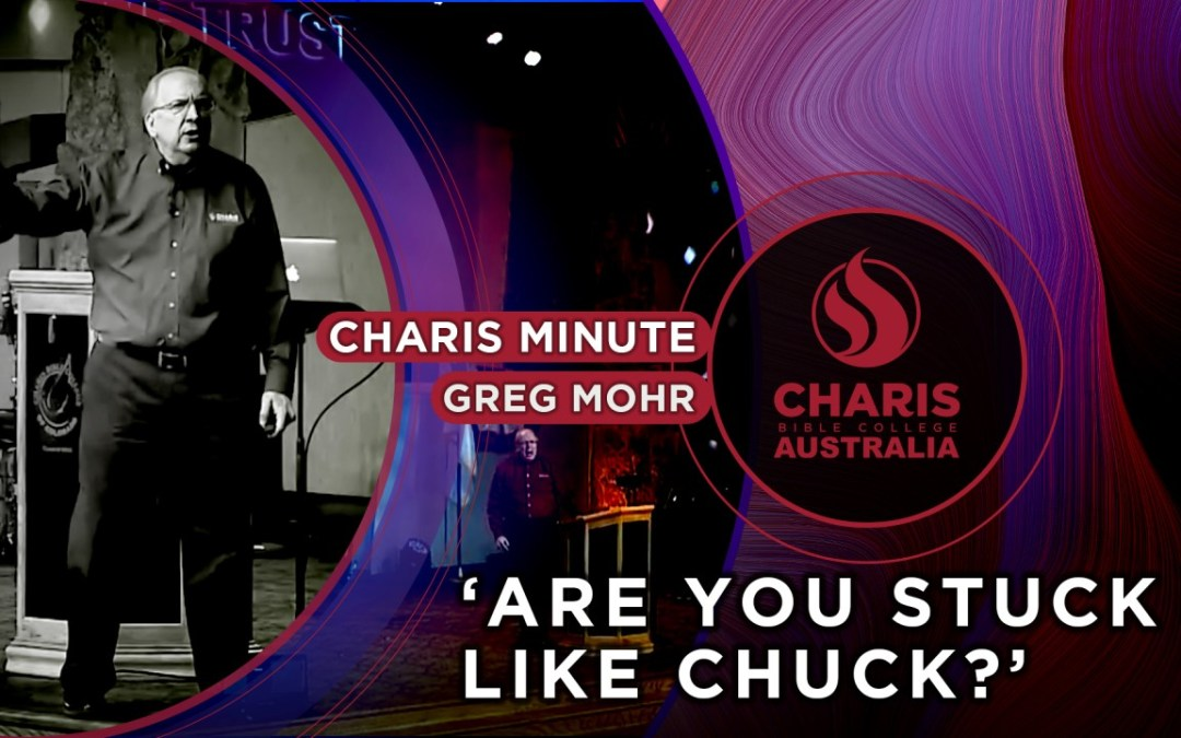 Are You Stuck Like Chuck?