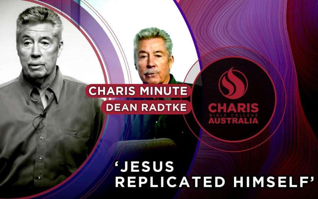 Jesus Replicated Himself