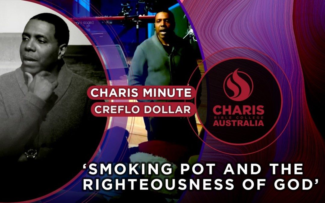 Smoking Pot And The Righteousness Of God