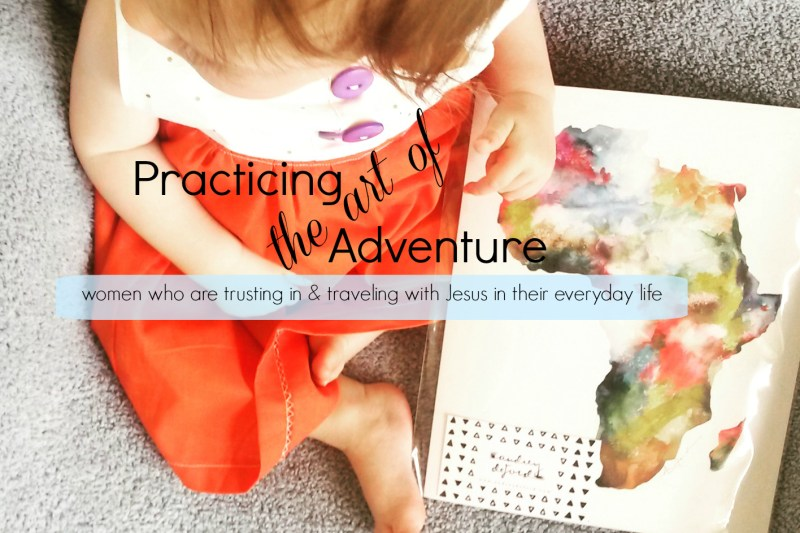 Practicing the Art of Adventure ::: Special Guest!