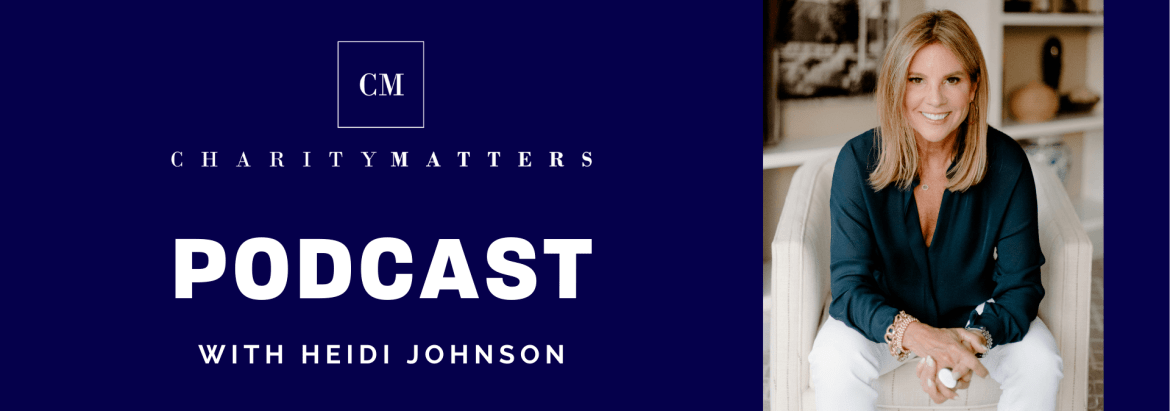 Charity Matters Podcast with Heidi Johnson