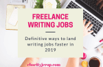 Freelance Writing Jobs: Ways to Find Writing Jobs In 2019(Definitive Guide)