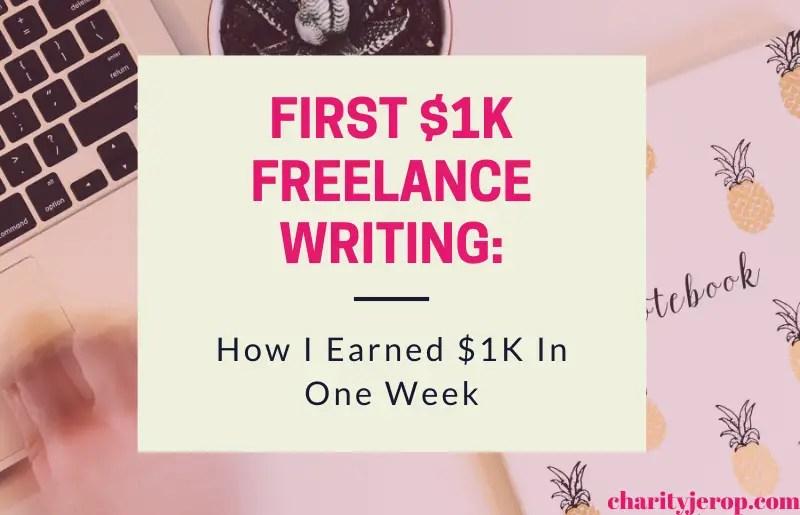 Get first $1k freelance writing