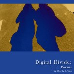 Digital Divide: Poems by Charity Tran