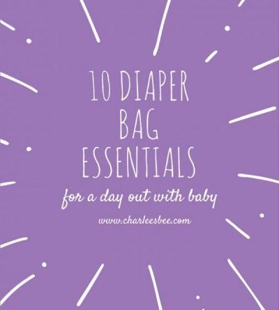 10 Diaper Bag Essentials
