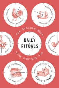 Daily Rituals - want to get a head, get good habits