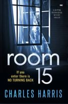Room 15 cover - psychological mystery thriller - if you enter there is no turning back