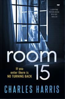 Room 15 cover - new psychological mystery thriller - if you enter there is no turning back