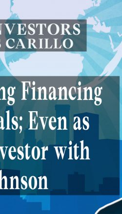 Obtaining Financing for Your Deals Even as a Foreign Investorwith Eric Johnson (Youtube)