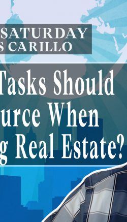 SS21: What Tasks Should You Outsource When Self-Managing Real Estate?