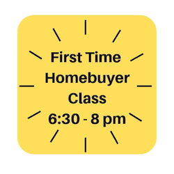 First time home buyer education class